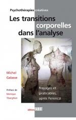 Les transitions corporelles dans l'analyse - Frayages et praticables, après Ferenczi