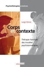 Corps et contexte - Thérapie familiale des troubles psychosomatiques