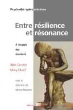 Entre résilience et résonance - A l'écoute des émotions