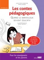 Les contes pédagogiques - Quand le merveilleux devient éducatif