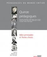 Quinze pédagogues - Idées principales et textes choisis