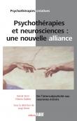 Psychothérapies et neurosciences : une nouvelle alliance