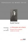 Rudolf Steiner - La philosophie de la liberté