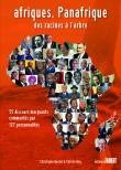 Afriques, Panafrique - des racines à l'arbre (tirage courant)