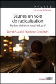 Jeunes en voie de radicalisation - Mythes, réalités et travail éducatif