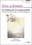 De l'obéissance à la responsabilité - Compétence relationnelle en milieu pédagogique