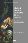 L'enfant face à la souffrance de ses parents