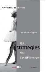 Les stratégies de l'indifférence