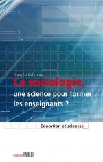 La sociologie, une science pour former les enseignants ?