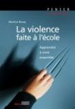La violence faite à l'école - Apprendre à vivre ensemble