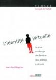 L'identité virtuelle - La prise en charge des familles sous mandat judiciaire