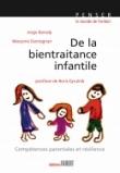De la bientraitance infantile - Compétences parentales et résilience.
