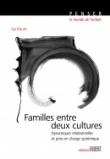 Familles entre deux cultures - Dynamiques relationnelles et prise en charge systémique