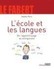 L'école et les langues - De l'apprentissage au bilinguisme