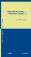 Fonction maternelle - Fonction paternelle