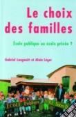 Le choix des familles - École publique ou école privée?
