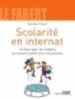 Scolarité en internat - Un élan pour les enfants, un second souffle pour les parents