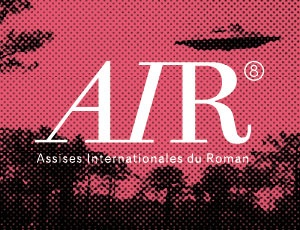 AIR - ASSISES INTERNATIONALES DU ROMAN
